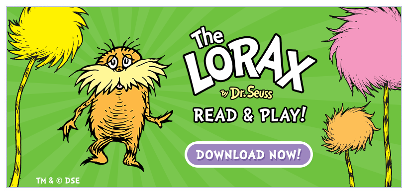 Introducing The Lorax - Read & Play! Now available for iPad + iPhone