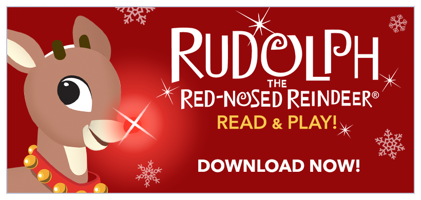 Introducing Rudolph the Red Nosed Reindeer - Read and Play Edition! Now available for iPad + iPhone